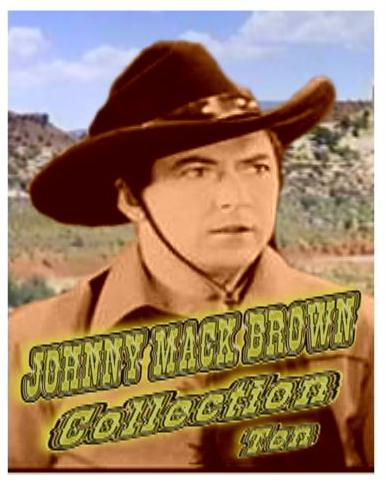 Johnny Mack Brown Collection X ~ 6 Great Westerns